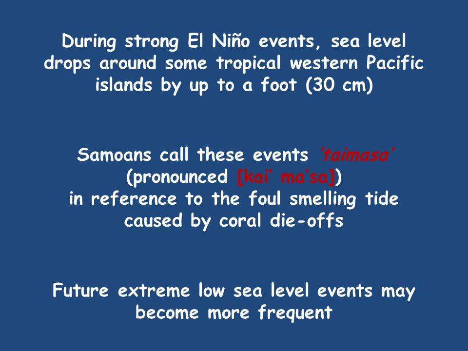 Samoans call these events 'taimasa' (pronounced [kai' ma'sa])